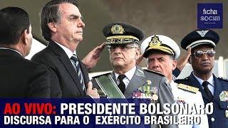 AO VIVO: PRESIDENTE JAIR BOLSONARO DISCURSA PARA O EXÉRCITO BRASILEIRO - GENERAIS