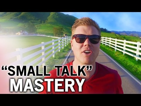 Master SMALL TALK With These 3 Truths! Learn How A Pro Does It!