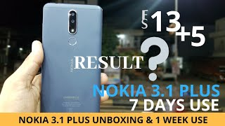 Nokia 3.1 Plus Unboxing & One Week Use Review RESULT ? नोकिया 3.1 प्लस ।। क्या आया रिजल्ट ??