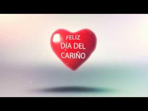 Feliz Día Del Cariño Youtube