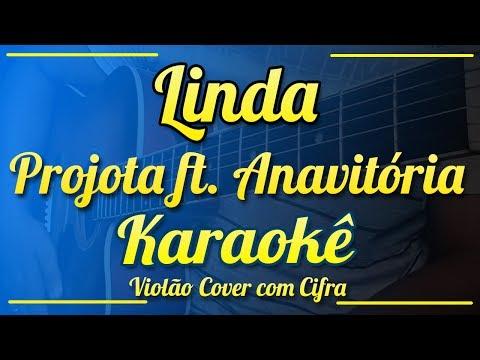 Linda - Projota ft. Anavitória - Karaokê ( Violão cover com cifra )