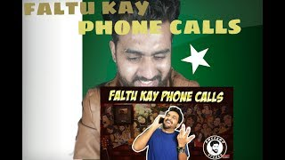 PAKISTAN REACTION ON FALTU KAY PHONE CALLS AWESAMO SPEAKS