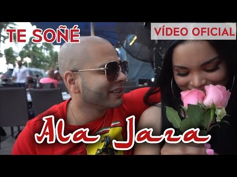Ala Jaza - Te Soñe (Video Oficial)