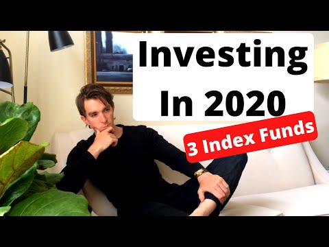Investing in 2020 (3 Index Funds to Buy)