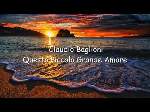 Claudio Baglioni - Questo Piccolo Grande Amore [lyrics]
