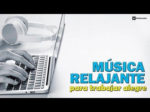 Música para Trabajar Alegre, Motivado Oficina, Relajante, Música Positiva, Música de Fondo Estudiar
