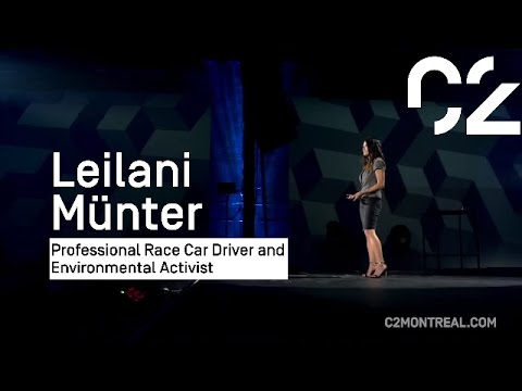 Leilani Münter on being a race car driver and environmentalist  | C2 Montéal 2015