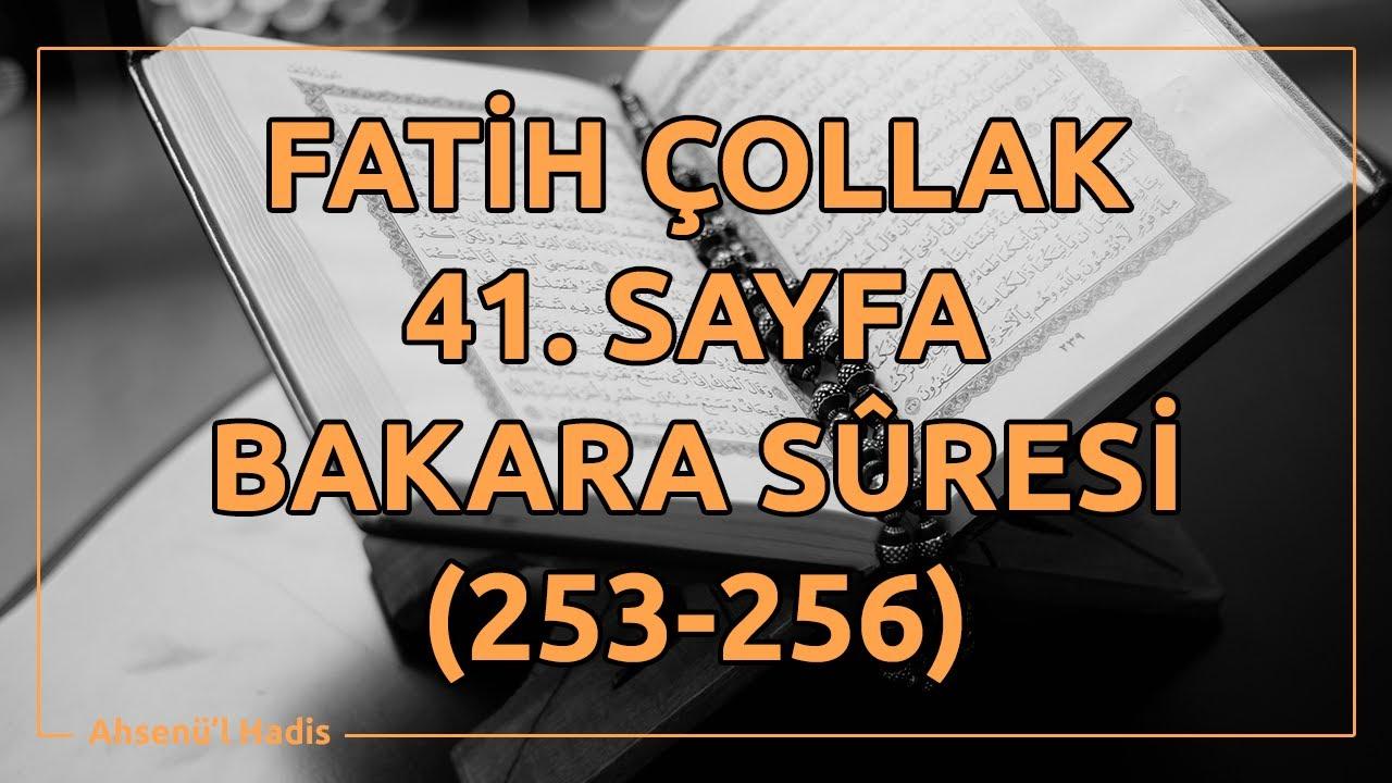 Fatih Çollak - 41.Sayfa - Bakara Suresi (253-256)