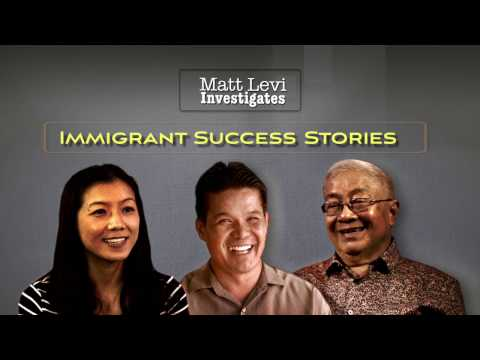 Matt Levi Investigates: Immigrant Success Stories
