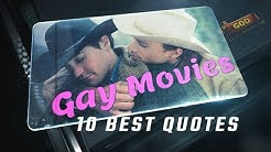 Gay movies - 10 Best Quotes