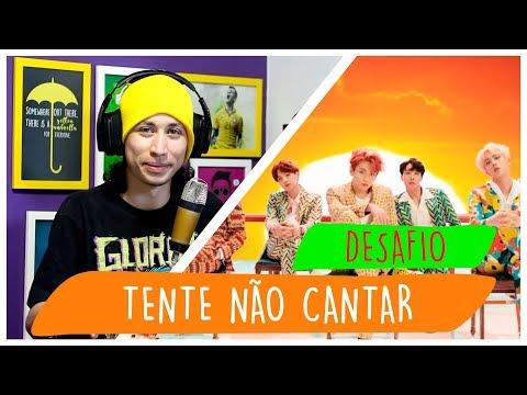 DESAFIO TENTE NÃO CANTAR K-POP