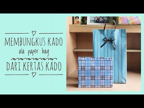 Cara membungkus kado bentuk paper bag dari kertas kado (ide membungkus kado simpel)
