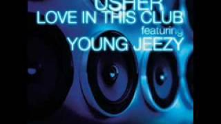 usher FT Young Jeezy -love in da club (remix)