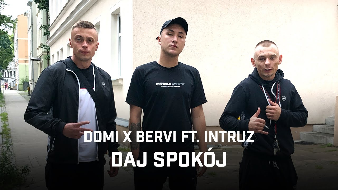 Domi x Bervi ft. Intruz - Daj spokój