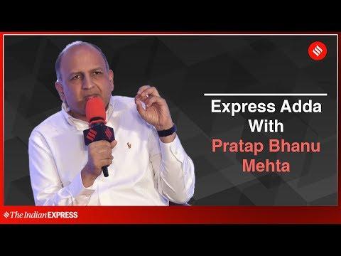 Express Adda with Pratap Bhanu Mehta | Indian Express