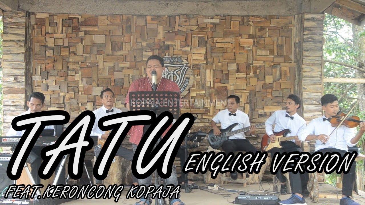 TATU Versi Bahasa Inggris Feat. Kopaja Keroncong [Cover]