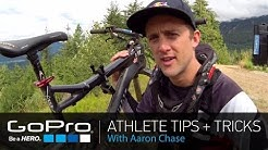 GoPro Athlete Tips and Tricks: Mountain Biking with Aaron Chase (Ep 1)