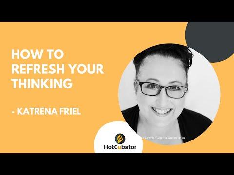 WEBINAR:  Refresh your Thinking by Katrena Friel @ Inspiration Hub | HotCubator | The Hotel School