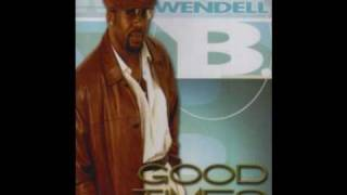 Wendell B- Just Dont Understand You.