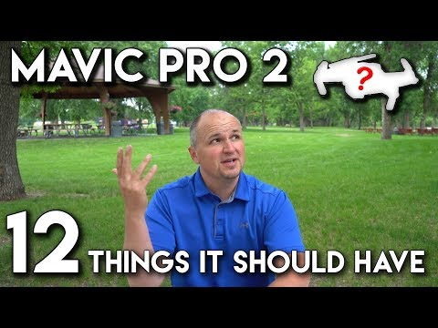 Mavic Pro 2 | The 12 Things I Hope to See | 1 Thing it MUST Have!