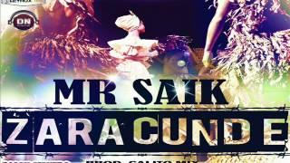 Mr Saik Zaracunde.mp3