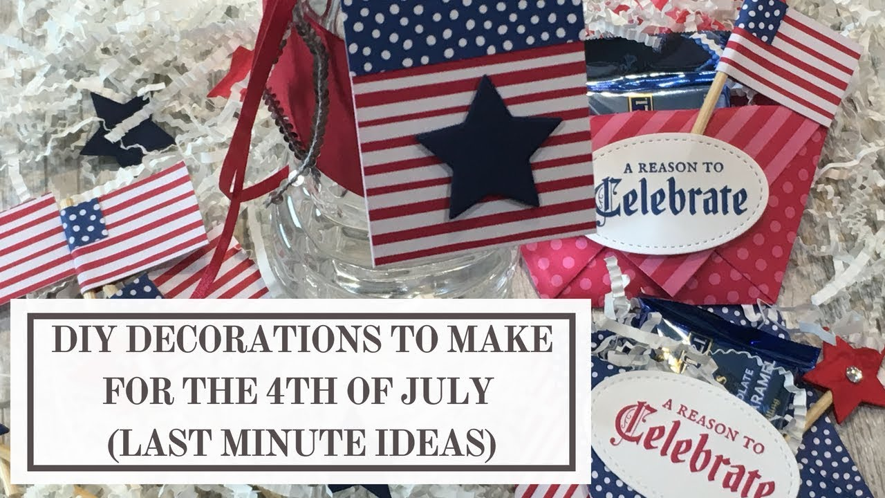 Diy Decorations To Make For The 4th Of July Last Minute Ideas Youtube