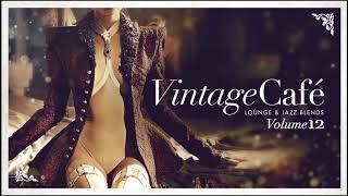 🍸 Vintage Café Vol. 12 - New  Full Album 🍸