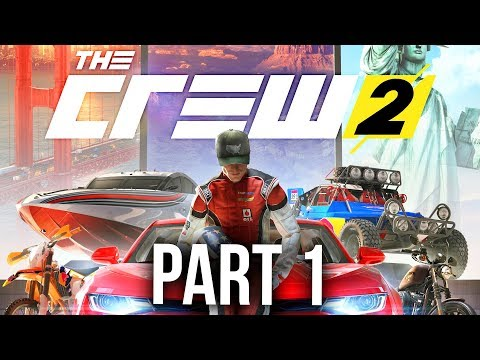 The Crew 2 Early Gameplay Walkthrough Part 1 - STREET RACING