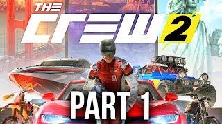 The Crew 2 Early Gameplay Walkthrough Part 1 - STREET RACING