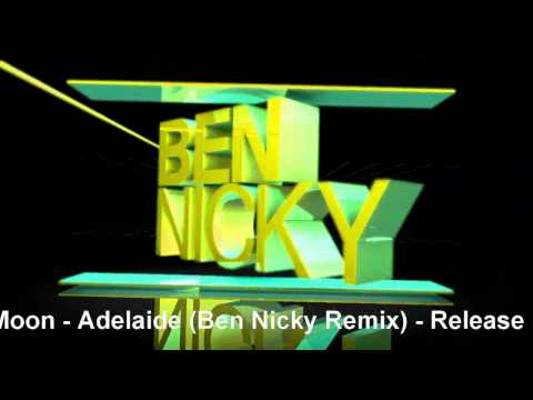Arctic Moon - Adelaide (Ben Nicky Remix) [Preview]