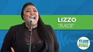 "Lizzo - ""Juice"" Live | Elvis Duran Live"