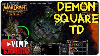 Warcraft 3 Reforged | Demon Square TD