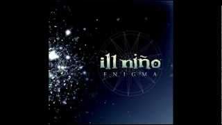 Ill Niño   Finger Painting With the Enemy Lyrics