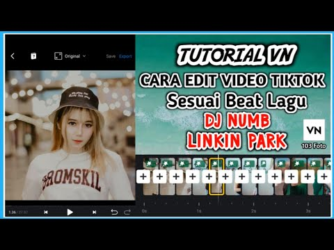 tutorial-vn:-cara-edit-video-tiktok-sesuai-beat-lagu-dj-numb-linkin-park