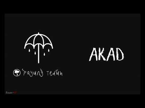 Payung Teduh - Akad (Lirik)