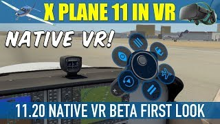 X Plane 11 Native VR 11.20 Preview First Look & Flight Oculus Rift