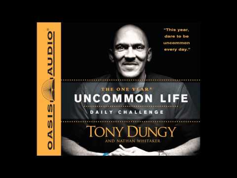 """""""The One Year Uncommon Life Daily Challenge"""" by Tony Dungy"""
