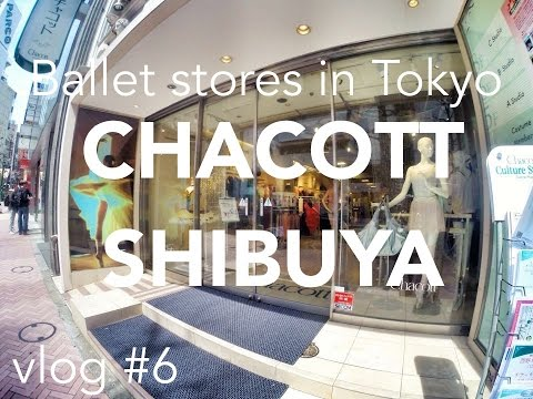 My Favorite ballet store in Tokyo: CHACOTT SHIBUYA