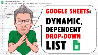 Google Sheets: Create Dynamic Dependent Drop-down Lists in Google Sheets