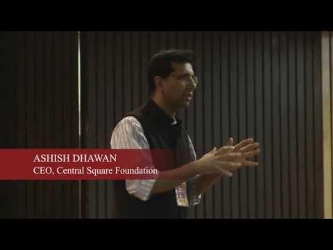 SCNC 2013: Keynote Speaker - Ashish Dhawan, Central Square Foundation