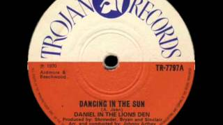 Dancing In The Sun - Daniel In The Lions Den (Trojan Records)