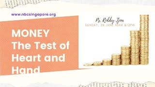 28 June English Service: MONEY - The Test of Heart and Hand by Ps. Robby Andrianus