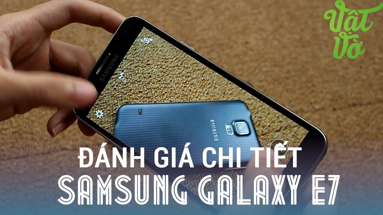 [Review dạo] Đánh giá chi tiết Samsung Galaxy E7 – pin rất tốt, màn hình lớn hữu ích
