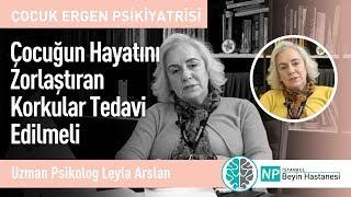 Çocuğun Hayatını Zorlaştıran Korkular Tedavi Edilmeli-Uzman Psikolog Leyla Arslan
