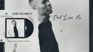 Pro-Tee- Don't Leave Me (Original-Mix)