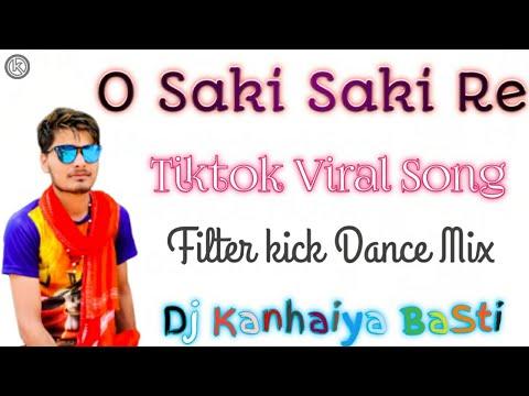 o-saki-saki-(tiktok-viral-song-filter-kick-dance-mix-dj-kanhaiya-basti