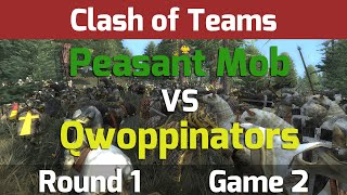 Medieval 2 Total War: Clash of Teams Tournament - R1 G2 Peasant Mob vs Qwoppinators