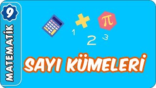 Sayı Kümeleri   9. Sınıf Matematik