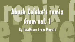 Abush Zeleke Remix