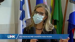 Vila Velha faz pré-cadastro de vacinação
